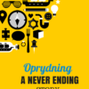 Oprydning - a never ending s