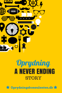 Oprydning - a never ending story