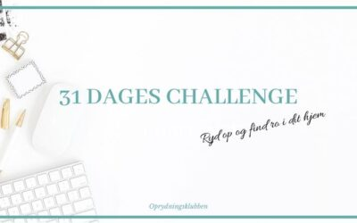 Ny 31 dages oprydningschallenge